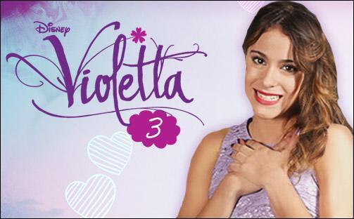A quelle date la saison 3 de  Violetta  commencera-t-elle en France ?