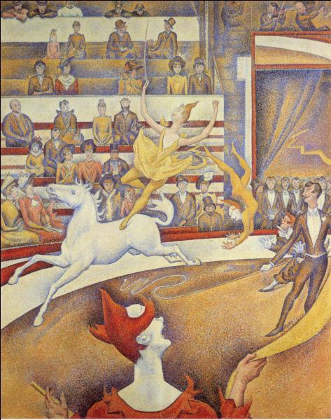 """Quel artiste pointilliste du XIX siècle à peint """"Le cirque"""" ?"""