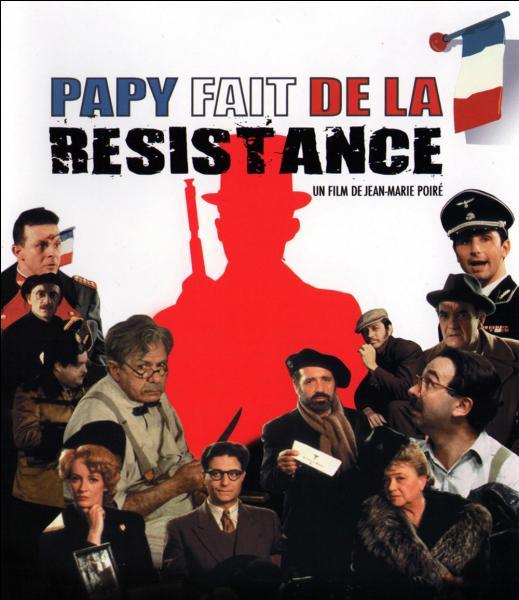 """Cinéma français : à l'origine, quel acteur devait jouer le rôle du papy dans le célèbre film """"Papy fait de la résistance"""" ?"""