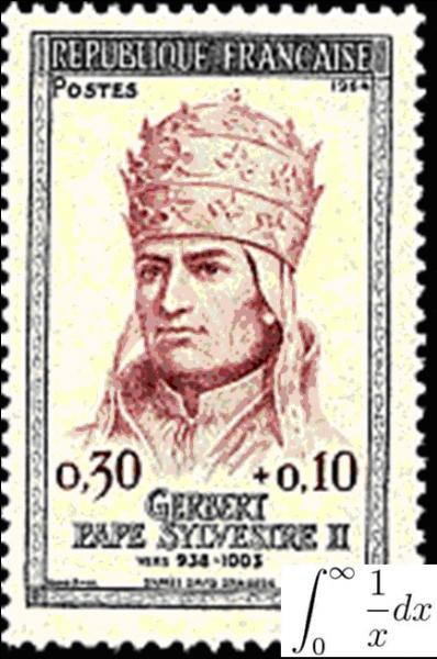 A vous de trouver les particularités du pape Sylvestre II (de son nom laïc « Gerbert d'Aurillac »). Pour vous aider, sachez que ce pape a été considéré comme « frayant » avec le diable, suite à ses travaux non religieux.