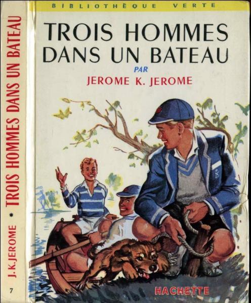 """Livre de Jerome K Jerome, voici """"Trois hommes dans un bateau"""" et le chien ..."""