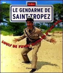 """Lequel des ces trois films de la série des """"Gendarmes de Saint-Tropez"""" est sorti les dernier ?"""
