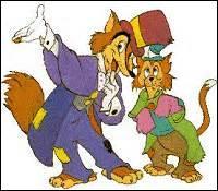 """Ce chat de gouttière muet est le compagnon de Grand Coquin. Apparaissant également dans """"Pinocchio"""", il persuadera celui-ci de le suivre jusqu'à l'île des plaisirs. Comment s'appelle-t-il ?"""
