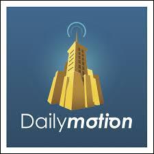 Quelle est l'origine de l'entreprise Dailymotion ?
