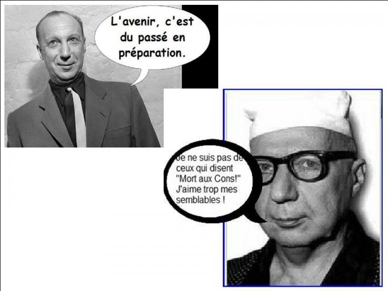 A vous de trouver cet artiste qui participa aux émissions « Les Français parlent aux Français » de Radio Londres. Après-guerre, il créa beaucoup de sketches avec un autre artiste comique. Qui est-il ? Attention, je vous demande son VRAI nom !