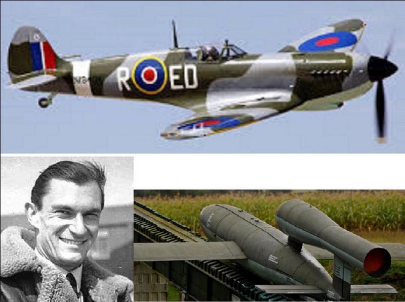 Ce pilote de Spitfire est mort au combat après avoir réussi à détruire un V1, malheureusement, il s'est sacrifié en le détruisant. Il était trop proche de ce V1 pour ne pas subir les effets de l'explosion. Il a sauvé un hôpital ! Qui est ce pilote ?