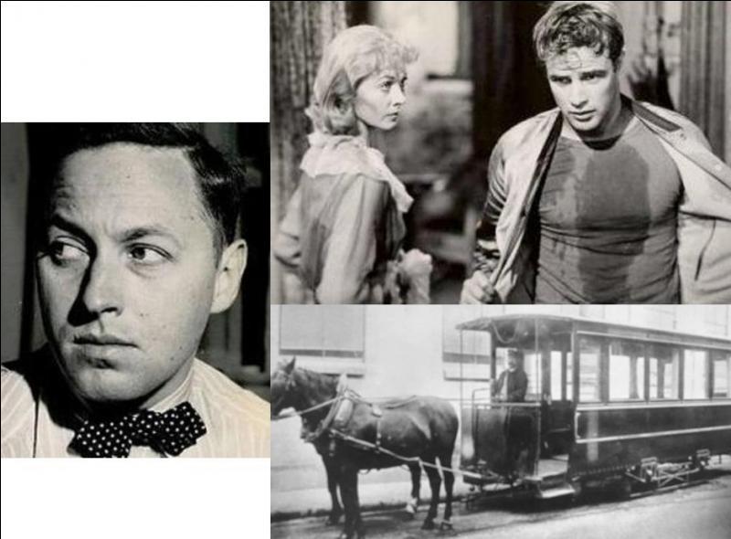 Ce personnage, auteur de théâtre célèbre, très connu pour ses « désirs pour les transports en commun » est décédé en avalant accidentellement l'embout d'une boîte de cachets d'aspine. Qui est-ce ?