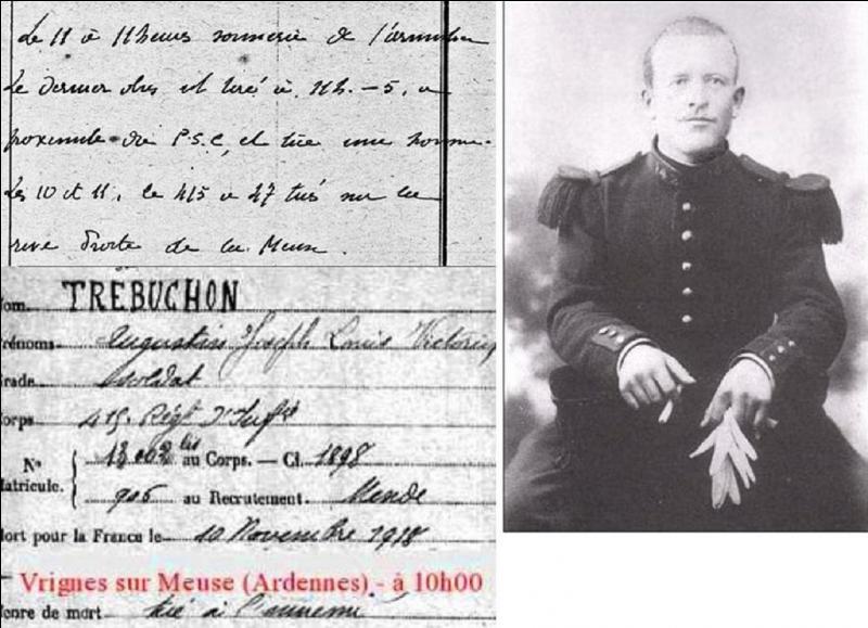Augustin Trébuchon était un soldat français de 1re classe, estafette de son régiment d'infanterie, il meurt d'une balle dans la tête. Quelles sont les deux particularités concernant son décès ?