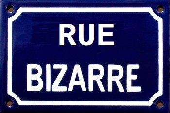 J'habite rue Bizarre