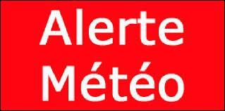 Attention, alerte météo ! Dans les vigilances de Météo-France, nous trouvons ...