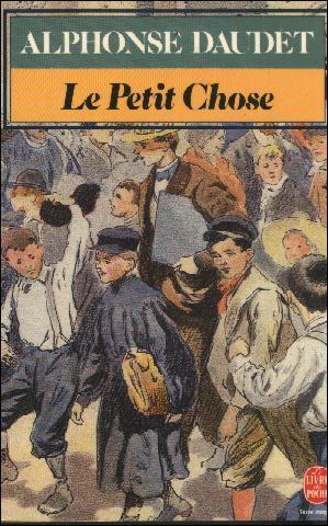 """Comment s'appelait l'enfant surnommé """"Le petit chose"""" dans le roman de Daudet ?"""