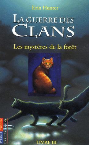 La Guerre des clans : personnages du tome 3 (cycle 1)