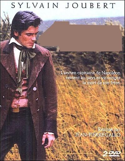 Feuilleton télévisé français en 6 épisodes. Diffusé en novembre et décembre 1974, son action se situe après la bataille de Waterloo. Il s'agit de :