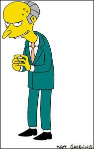Cochez la/les mauvaise(s) réponse(s) concernant Mr.Burns