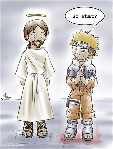 Naruto est plus fort que Jésus. Pourquoi ?