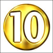 Laquelle de ces informations est erronée (=fausse) concernant le nombre 10 ?