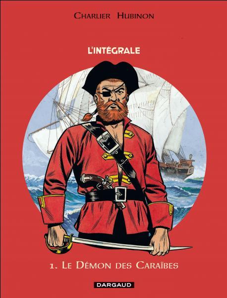 Quel est ce pirate né sous la plume de Jean-Michel Charlier et les pinceaux de Victor Hubinon ?