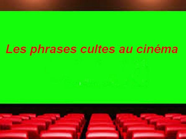 Les phrases cultes au cinéma