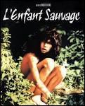 """1970, sortie de """"L'enfant sauvage"""" de François Truffaut, qui retrace l'aventure de Victor, le """"sauvage de l'Ardèche""""."""