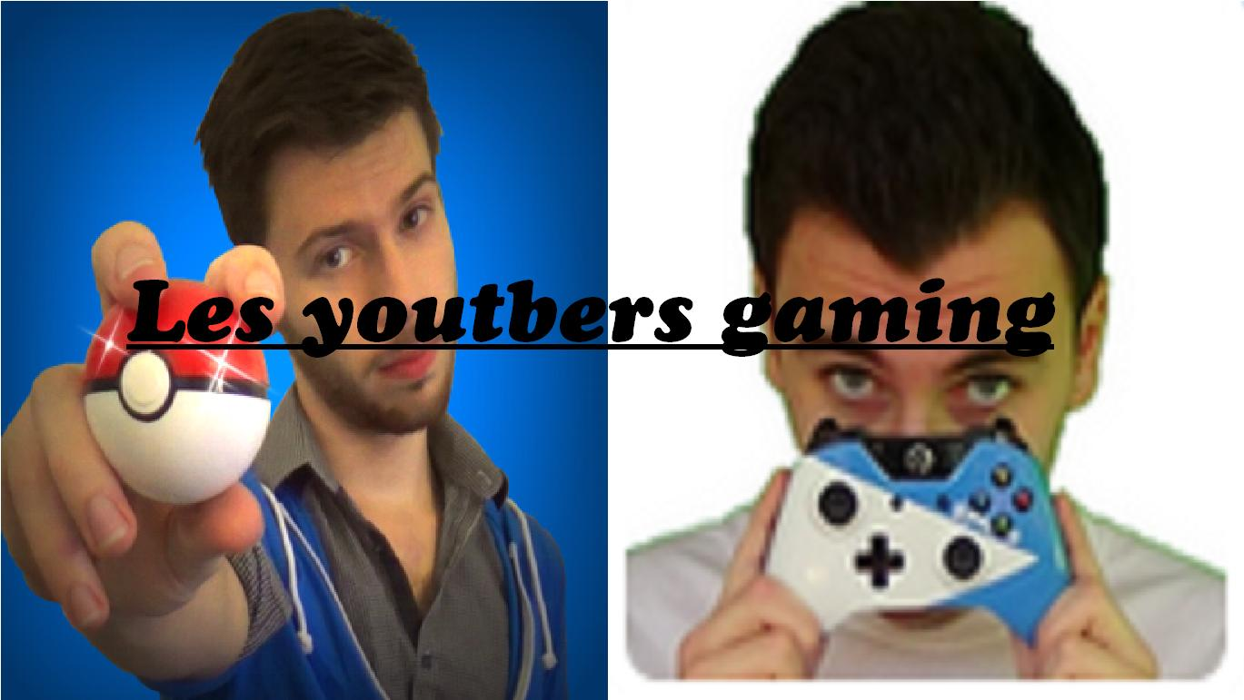 Les Youtubers gaming