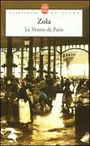 Le roman « Le ventre de Paris» de Zola n'a pas été adapté au cinéma.