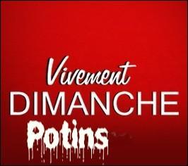 Si l'on se remémore ce que peut suggérer le titre de ce quiz, nous devrions avoir un bel après-midi, ce dimanche 11 janvier 2015, sur France 2 : pourquoi ?