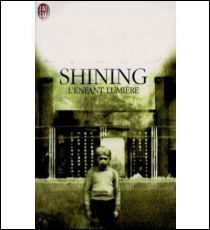 """Qui a écrit """"Shining, l'enfant lumière"""" ?"""