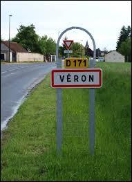 Nous entrons dans la commune bourguignonne de Véron. Nous sommes dans le département ...