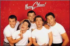 Sous quelle autre appellation se fit connaître les Nous Ç Nous, troupe d'humoristes fondée dans les années 90, qui révéla des comédiens tels que Bruno Salomone et surtout Jean Dujardin ?