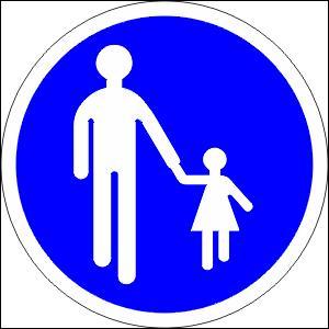 Qu'allez-vous dire à votre enfant qui vous accompagne ? Ce panneau signifie...