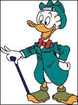 Personnage à la chance insolente, il est le cousin de Donald. C'est ...
