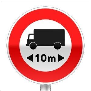Ce panneau interdit l'accès aux véhicules, véhicules articulés, trains doubles ou ensemble de véhicules dont la longueur est -----. au nombre indiqué.