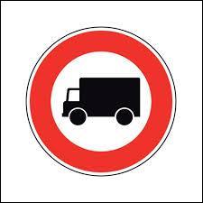 Est-ce un camion ou une camionnette ? Non, je blague, ce n'est pas la question ! Tout simplement, qu'indique ce panneau ?