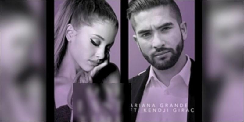 Et son duo avec Ariana Grande ?