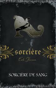 Sorcière (wicca) de Cate Tiernan, tome 3