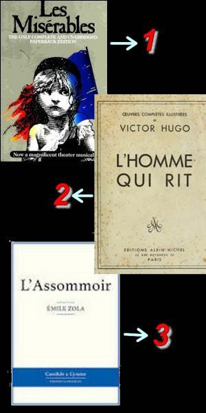 Lequel de ces trois livres n'a pas été écrit par Victor Hugo ?