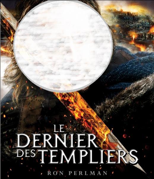 """Quel acteur peut-on voir dans le film """"Le Dernier des templiers"""" ?"""