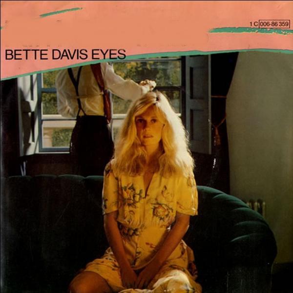 """Qui chante en 1981 le titre """"Bette Davis Eyes"""" ?"""
