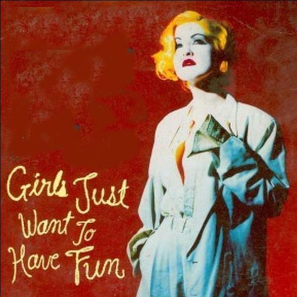 """Qui chante en 1983 le titre """"Girls Just Wanna Have Fun"""" ?"""
