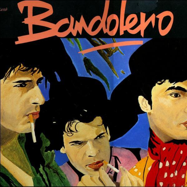 Quel est le titre de ce tube de 1983 chanté par le groupe Bandolero ?