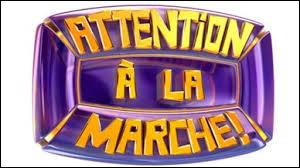 "Qui présentait l'émission ""Attention à la marche"" ?"