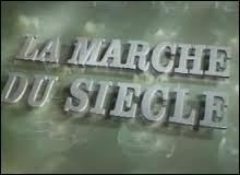 """Qui présentait """"La marche du siècle"""", durant de longues années sur Antenne 2 puis France 3 ?"""