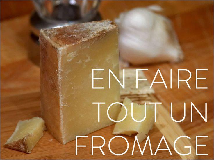 """""""Elle en fait toujours tout un fromage"""", ça veut dire :"""