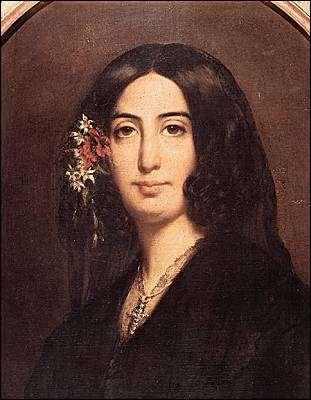 Quelle romancière porte comme vrai nom Aurore Dupin ?