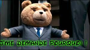 L'ourson, triste, vous ... qu'en France, il est interdit aux enfants de moins de 12 ans de regarder le film qui l'utilise comme vedette.