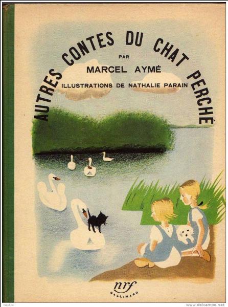 """Comment s'appellent les deux héroïnes des """"Contes du chat perché"""" de Marcel Aymé ?"""