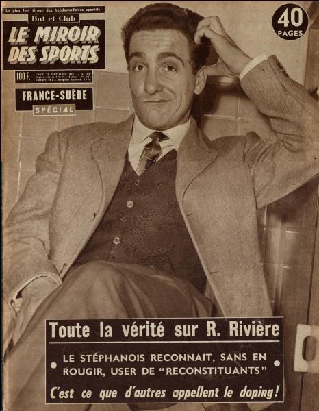 Dans quel domaine sportif s'est fait connaître Roger Rivière au cours des années 50 ?