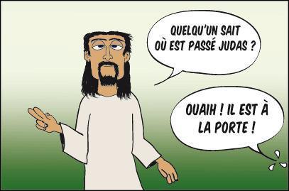 Il ne faut jamais juger les gens sur leurs fréquentations. Judas, par exemple, avait ...