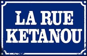 ''C'est pas nous qui sommes à la rueC'est la rue kétanouNao son en que sou da ruaÉ a rua que é nossaCrevons la sourde oreilleEn avant la musiqueChauffe, chauffe, chauffe le soleilSouffle un vent de panique''Le groupe La Rue Ketanou a aussi chanté :
