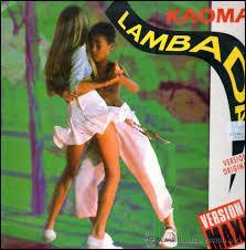 """En quelle langue la """"Lambada"""" du groupe Kaoma est-elle interprétée ?"""
